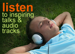 Listen to inspiring talks and audio tracks